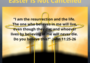 Easter Is Not Cancelled