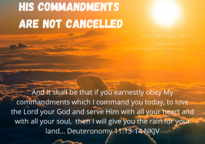 His Commandments Are Not Cancelled
