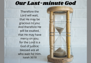 our last minute god 2